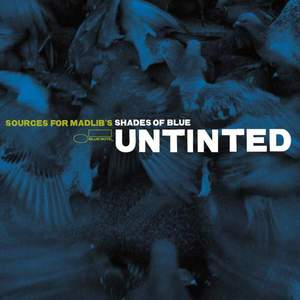 'Untinted: Sources For Madlib's Shades Of Blue' by Madlib / Various