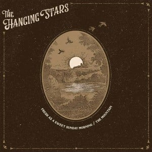 'Fresh As A Sweet Sunday Morning' by The Hanging Stars