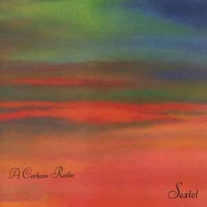 'Sextet' by A Certain Ratio