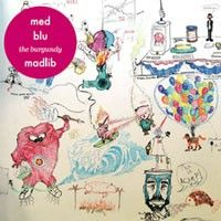 The Burgundy EP by MED / Blu / Madlib