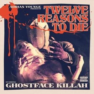 'Twelve Reasons To Die' by Ghostface Killah