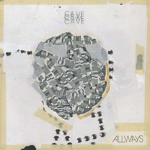 'Allways' by Cave