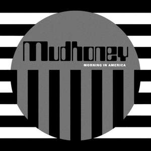 'Morning In America' by Mudhoney