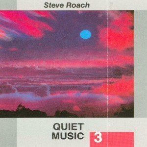 'Quiet Music 3' by Steve Roach