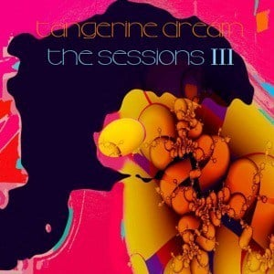 'The Sessions III' by Tangerine Dream
