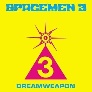 'Dreamweapon' by Spacemen 3