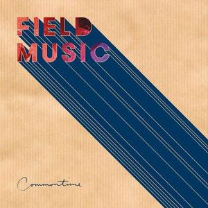 'Commontime' by Field Music