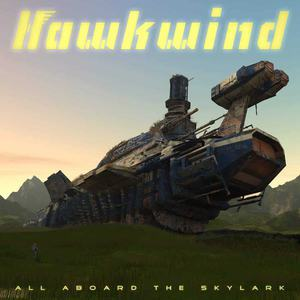 'All Aboard The Skylark' by Hawkwind