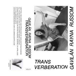 'Transverberation' by Gavilán Rayna Russom