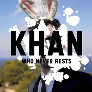 'Who Never Rests' by Khan