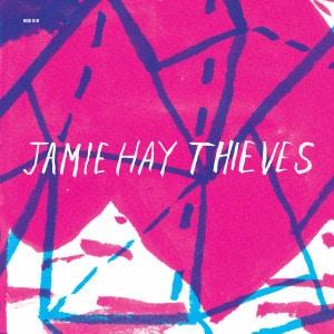 'Thieves' by Jamie Hay