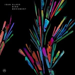 'Glass Bird Movement' by ISAN
