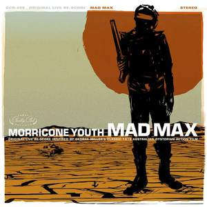 'Mad Max' by Morricone Youth