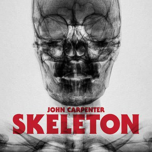 'Skeleton' by John Carpenter