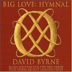 BIg Love: Hymnal by David Byrne