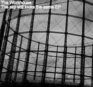 'The Sky Still Looks The Same' by The Workhouse
