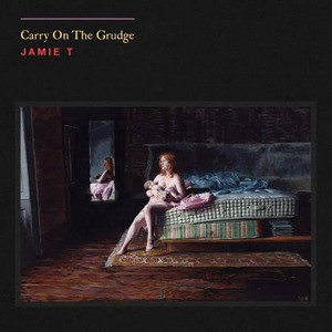 'Carry On The Grudge' by Jamie T