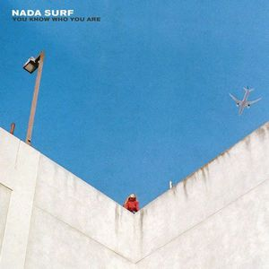 'You Know Who You Are' by Nada Surf