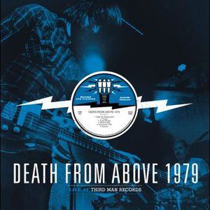 'Live at Third Man Records' by Death From Above 1979