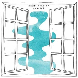 'Changes' by Kevin Krauter