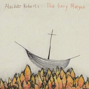 'The Fiery Margin' by Alasdair Roberts