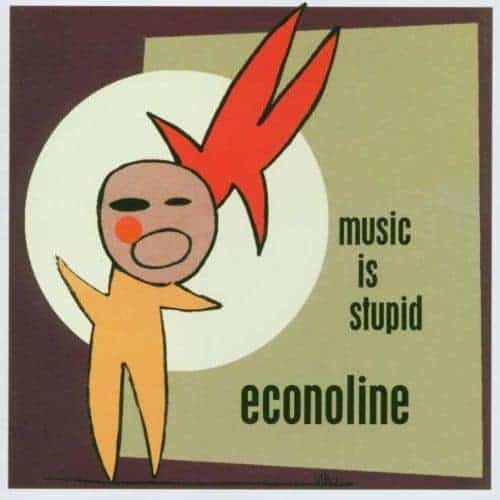 'Music Is Stupid' by Econoline