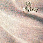 Diminuendo by Lowlife