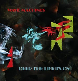 Keep the Lights On by Wave Machines