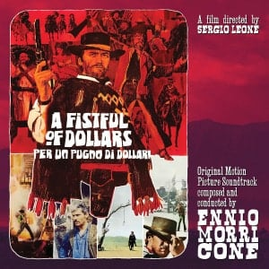 'A Fistful of Dollars' by Ennio Morricone