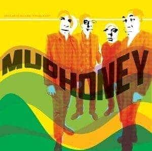 'Since We've Become Translucent' by Mudhoney