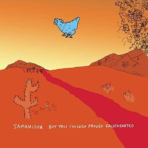 'But This Chicken Proved Falsehearted' by Samamidon