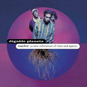 'Reachin' (A New Refutation of Time and Space) - 25th Anniversary Edition' by Digable Planets