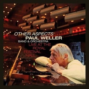 'Other Aspects Live At The Royal Festival Hall' by Paul Weller