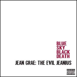 'The Evil Jeanius' by Jean Grae