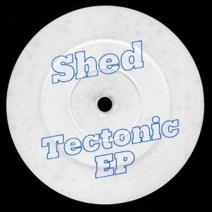 'Tectonic EP' by Shed