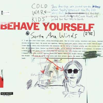 'Behave Yourself' by Cold War Kids