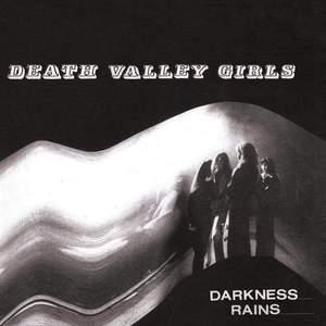 'Darkness Rains' by Death Valley Girls