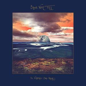 'No Wilderness Deep Enough' by Steve Von Til
