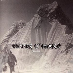 'Glaciers' by Summer Of Mars