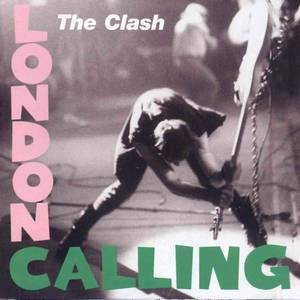 'London Calling' by The Clash