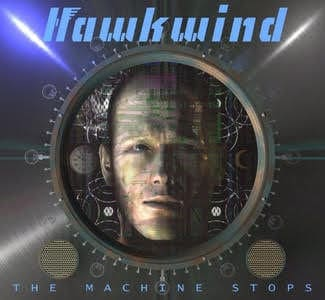 'The Machine Stops' by Hawkwind