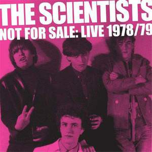 'Not For Sale: Live 1978/79' by The Scientists
