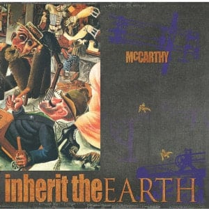 'The Enraged Will Inherit The Earth' by McCarthy