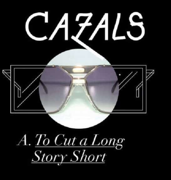 'To Cut A Long Story Short' by Cazals