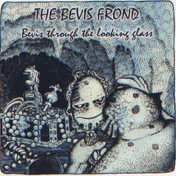 'Bevis Through The Looking Glass' by The Bevis Frond