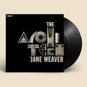 'The Architect EP' by Jane Weaver