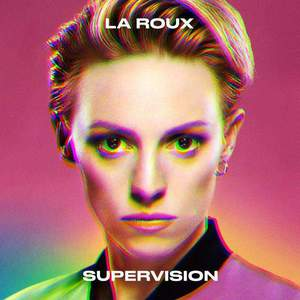 'Supervision' by La Roux