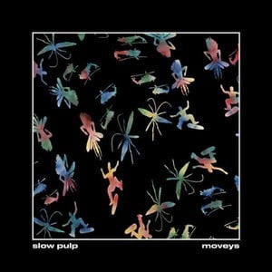 'Moveys' by Slow Pulp