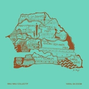 'Yaral Sa Doom' by Wau Wau Collectif
