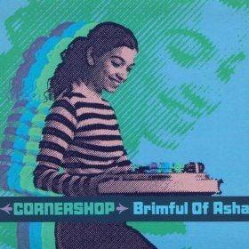 Brimful of Asha (Norman Cock RMX) by Cornershop
